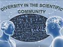 Diversity in the Scientific Community