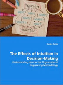 Effects of Intuition Doctoral Dissertation in Book Format
